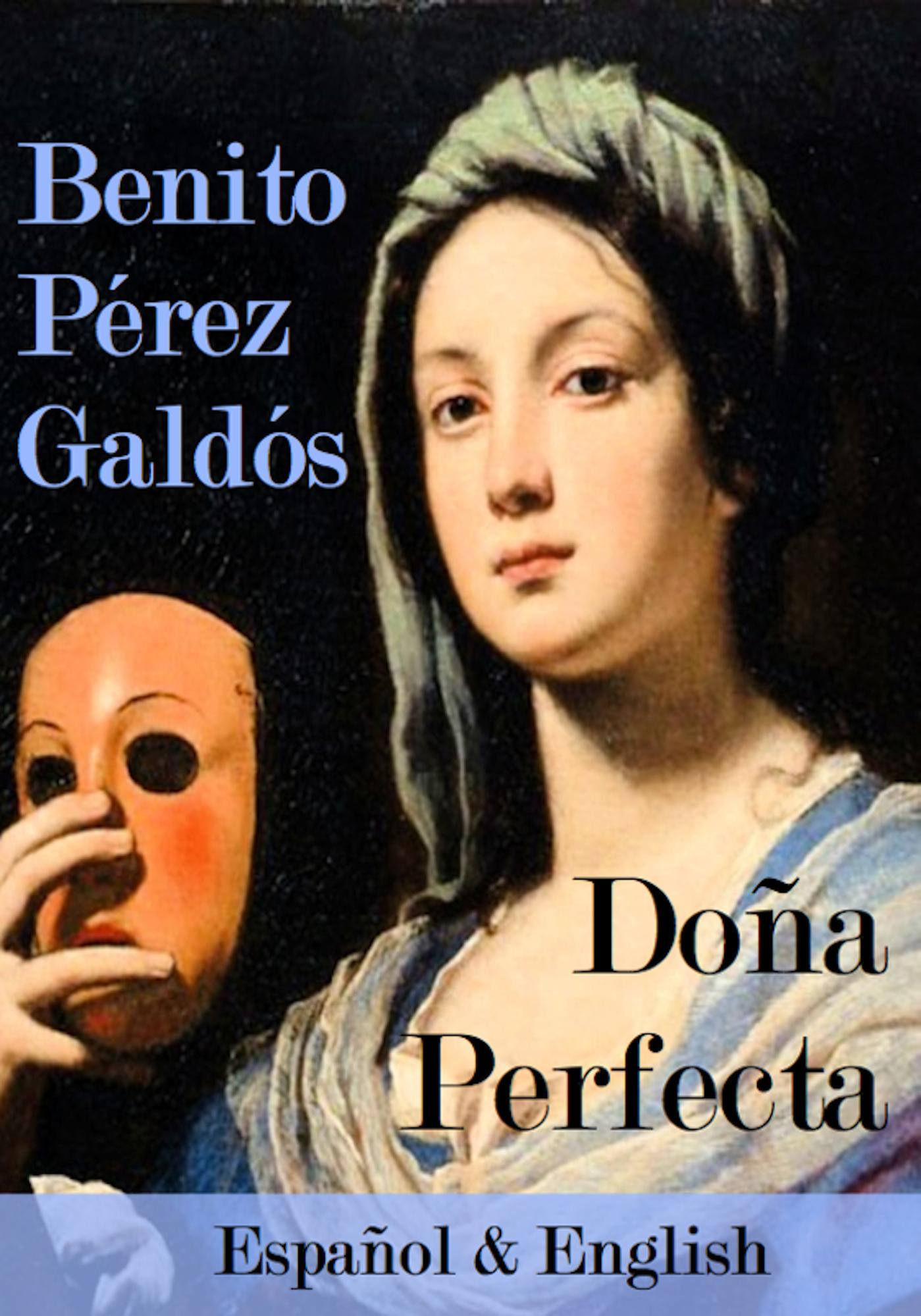 RESUMEN DOÑA PERFECTA - Benito Perez Galdos